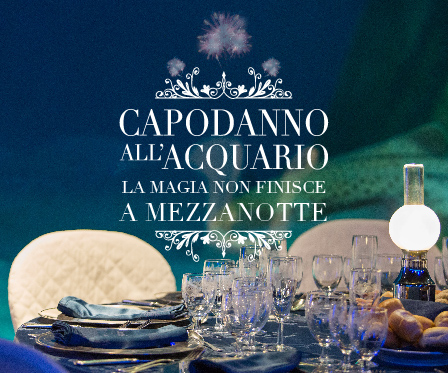NEW YEAR'S EVE 2020 at the Acquario di Genova!
